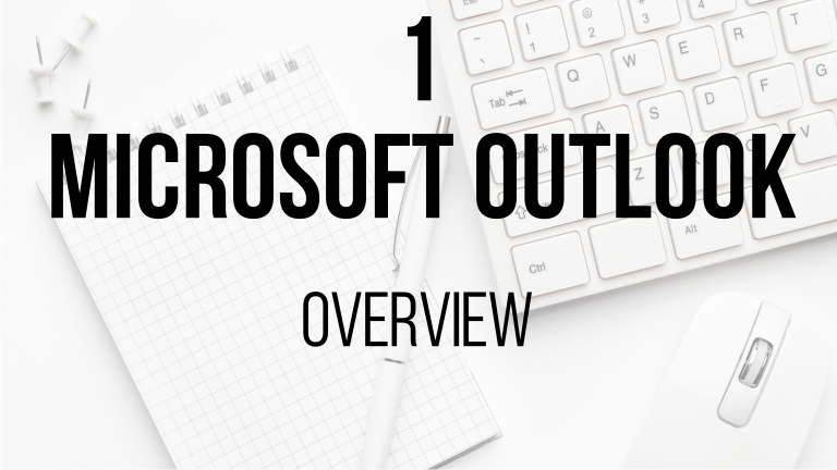 1 Microsoft Outlook - Overview