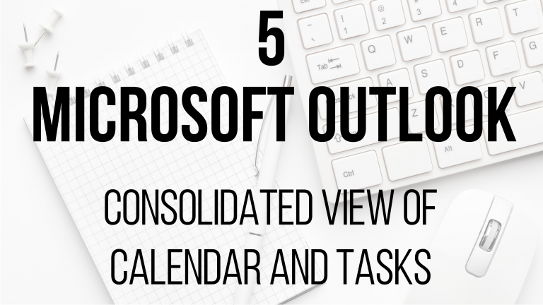 5 Microsoft Outlook - Consolidatd view of calendar and tasks