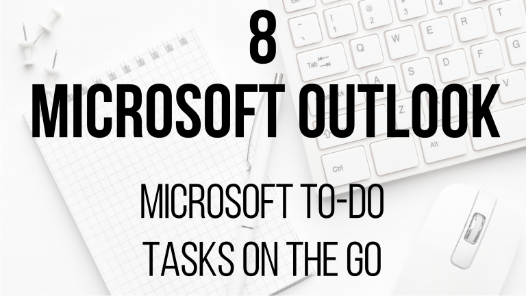 8 Microsoft Outlook - Microsoft To-Do - Tasks on the go